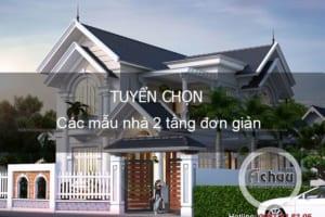 Các mẫu nhà 2 tầng đơn giản - Kiến trúc Nhà Á Châu