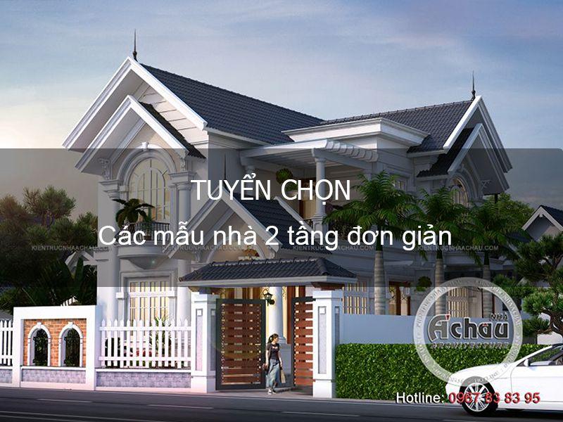 Các mẫu nhà 2 tầng đơn giản – Kiến trúc Nhà Á Châu